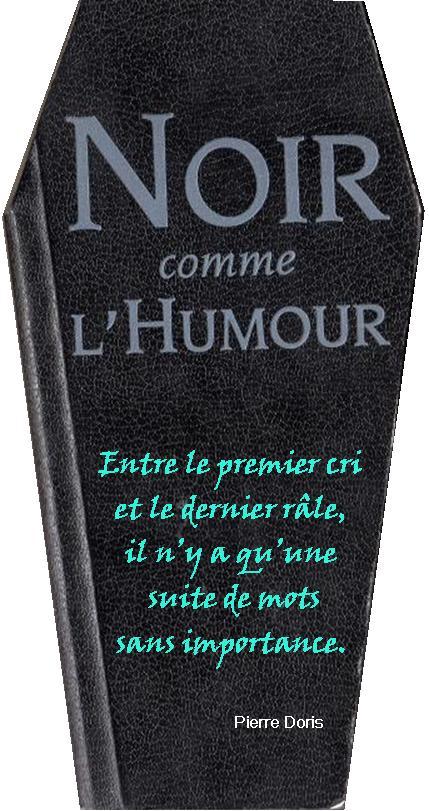 Humour Noir 8