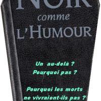 """Noir comme l'Humour - Épisode 11 : """"Spécial Toussaint"""""""