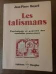 Les Talismans de Jean-Pierre Bayard